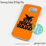 1017 Brick Squad Phone case for Samsung Galaxy S6 Edge Plus And Other Samsung Galaxy Devices - JARCASE