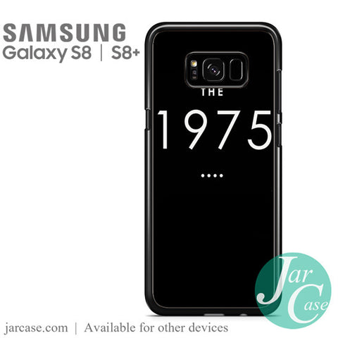 1975 Phone Case for Samsung Galaxy S8 & S8 Plus - JARCASE
