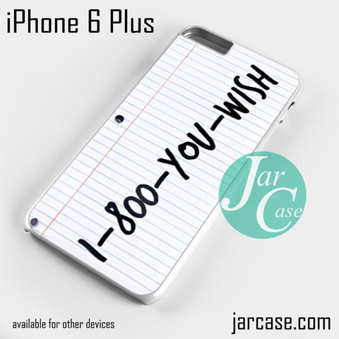 1 800 you wish Z iPhone 6 Plus Case - JARCASE
