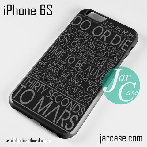 30 Seconds To Mars Lyric Phone case for iPhone 6/6S/6 Plus/6S plus - JARCASE