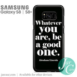 Abraham Lincoln Quotes Phone Case for Samsung Galaxy S8 & S8 Plus - JARCASE