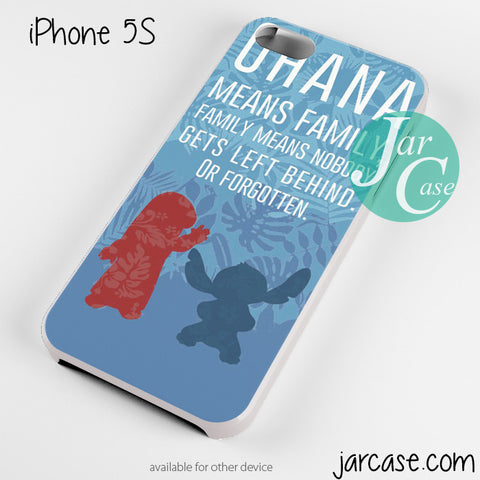 Lilo Ohana Quote Phone case for iPhone 4/4s/5/5c/5s/6/6 plus