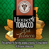 House of Tobacco - Rich Tobacco