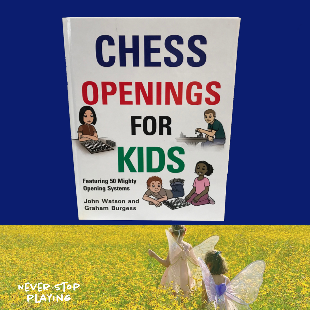 Chess Books - Chess Openings for Kids