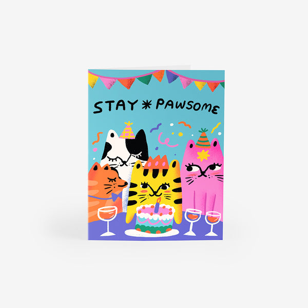Stay Pawsome Greeting Card