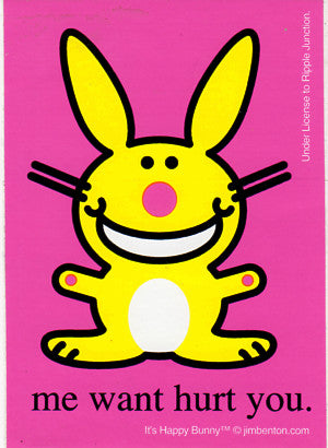 Happy Bunny Me Want Hurt You Sticker