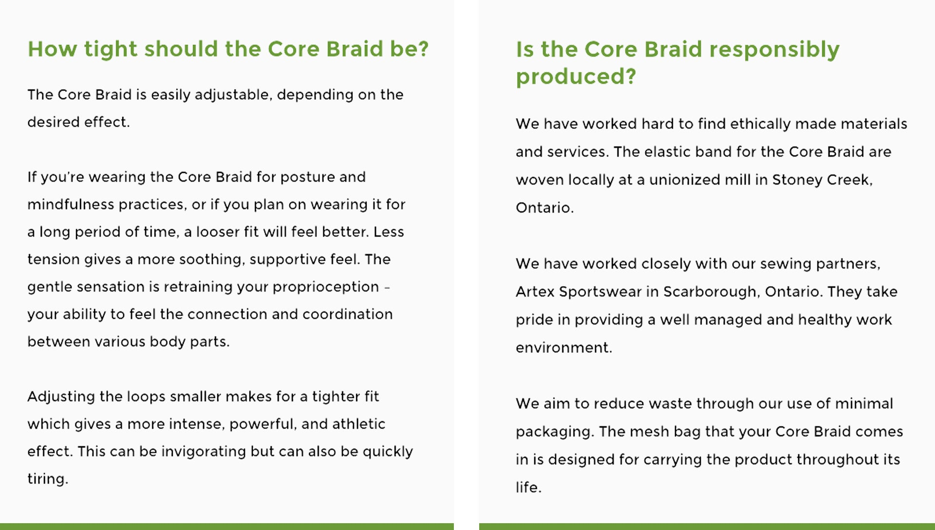 Body Braid is committed to using ethically made materials and services