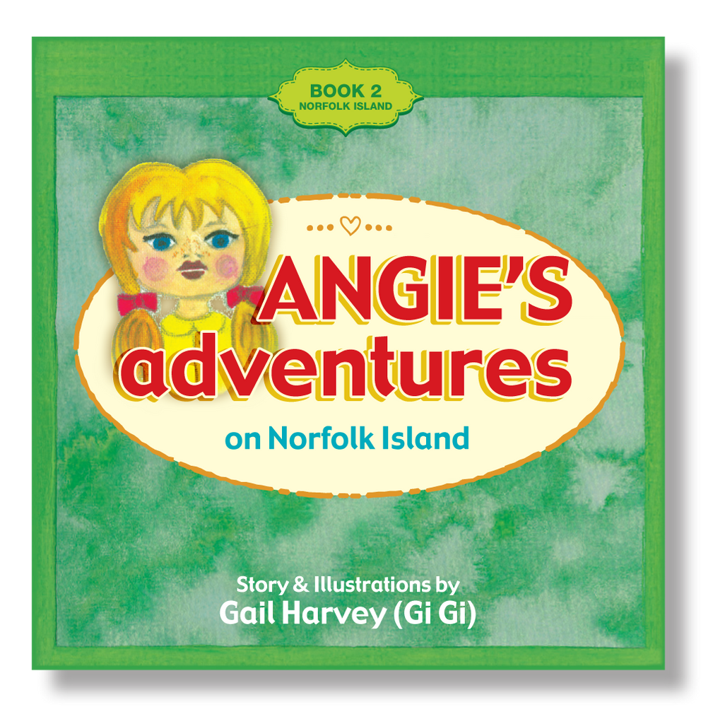 Angie's Adventures 'on Norfolk Island' Book 2
