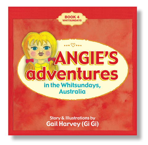 Angie's Adventures 'in the Whitsundays, Australia' Book 4