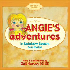 Angie's Adventures 'in Rainbow Beach, Australia' Book 1