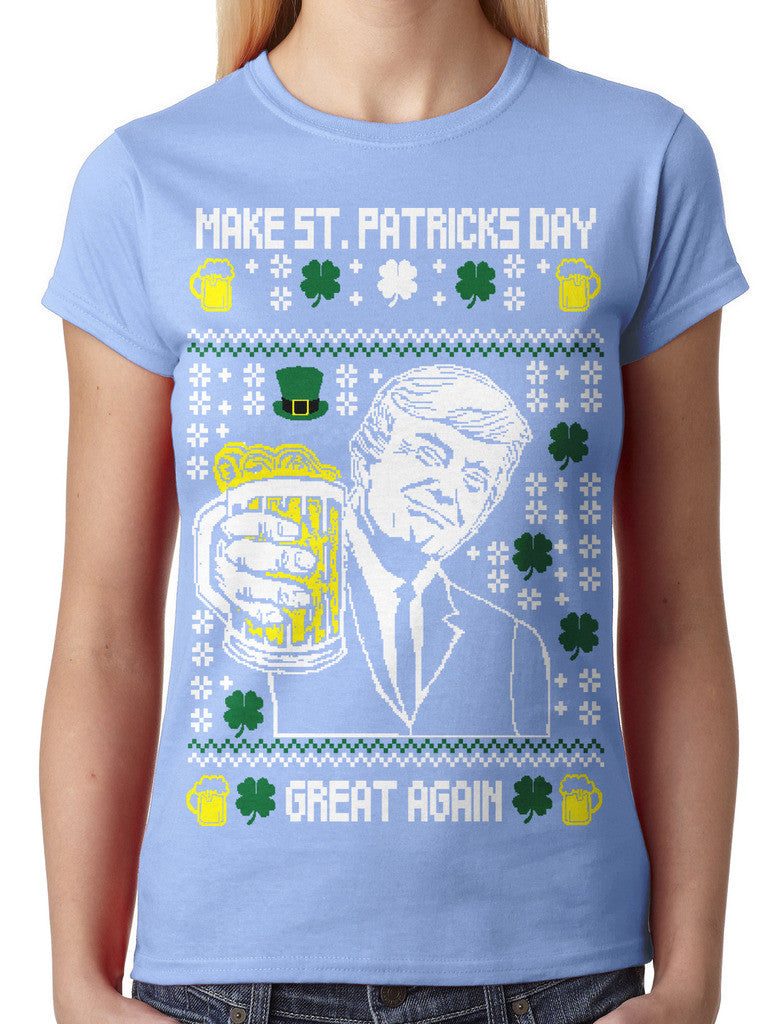 Digital Trump Make St Patricks Day Great Again Junior Ladies T-shirt