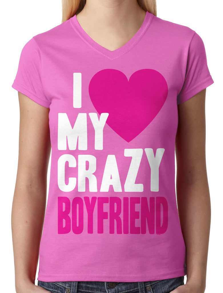 I Love my Crazy Boyfriend Junior Ladies V-neck T-shirt