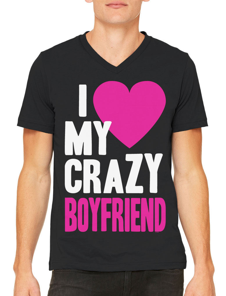I Love my Crazy Boyfriend Men's V-neck T-shirt