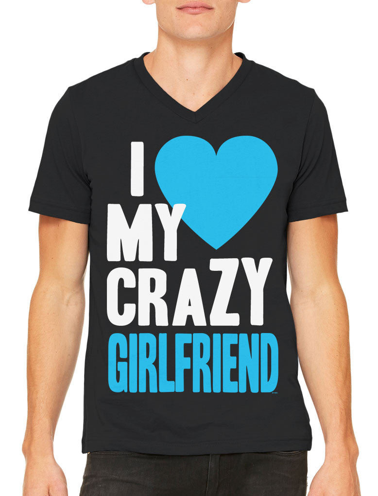 I Love my Crazy Girlfriend Men's V-neck T-shirt