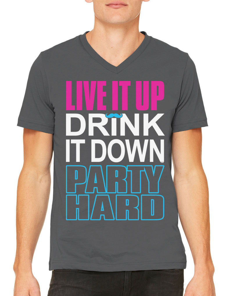 Live It Up Drink It Down Party Hard Men's V-neck T-shirt