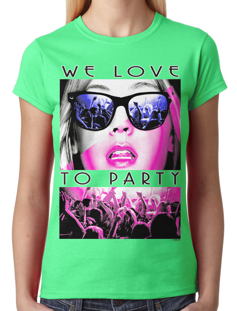 We Love To Party Junior Ladies T-shirt