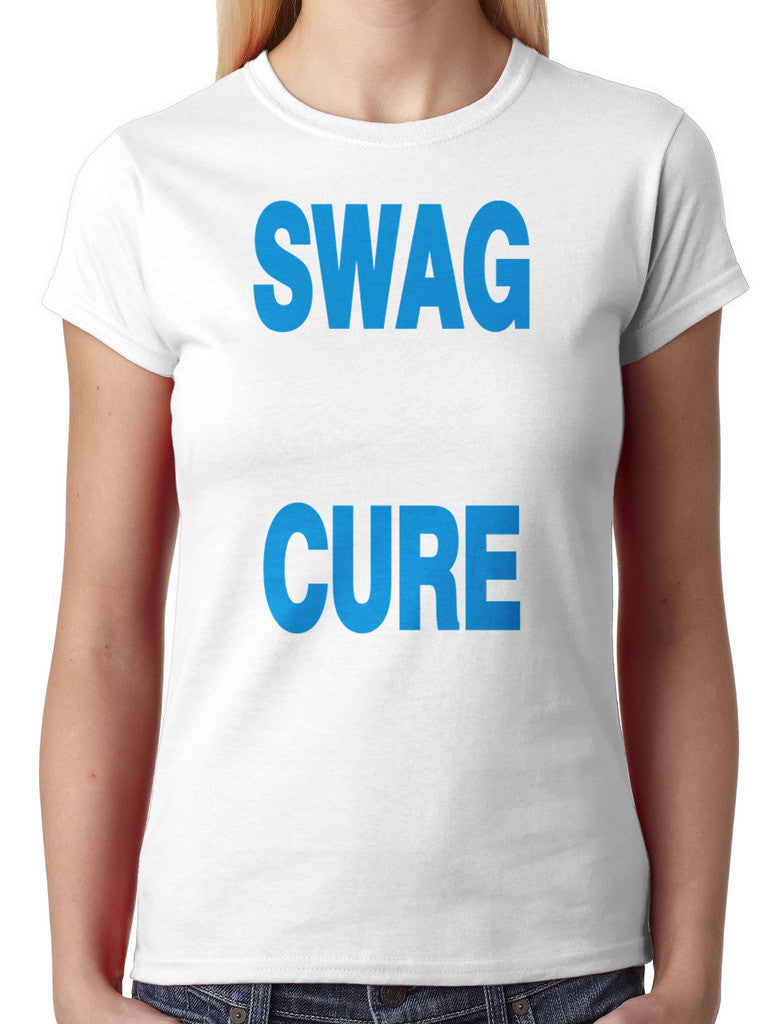 Swag Doesn't Cure Ugly Junior Ladies T-shirt