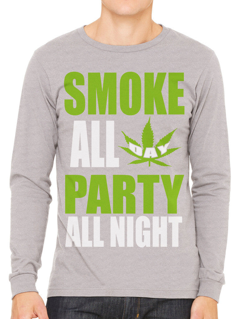 Smoke All Day Party All Night Men's Long Sleeve T-shirt