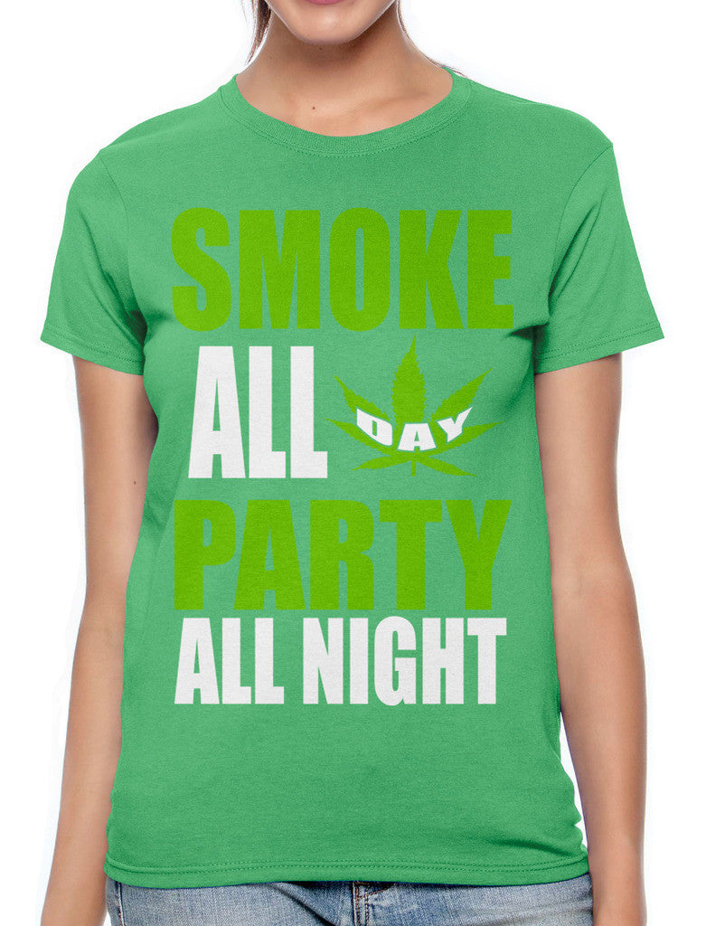 Smoke All Day Party All Night Women's T-shirt