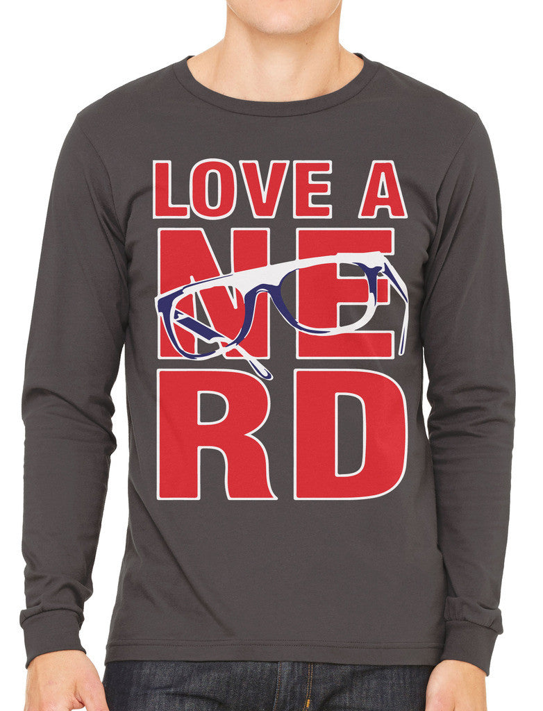 Love A Nerd Men's Long Sleeve T-shirt