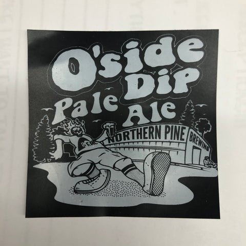 Northern pine O'side dip sticker