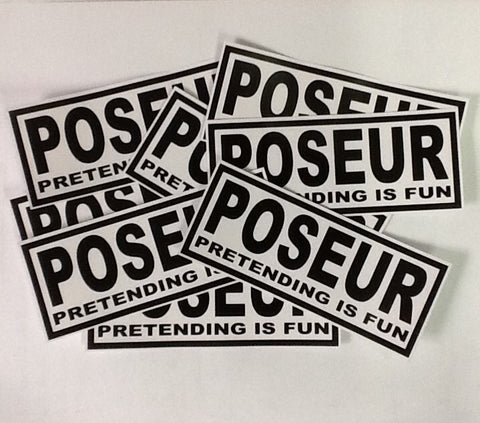 Poseur 'Pretending Is Fun' Sticker