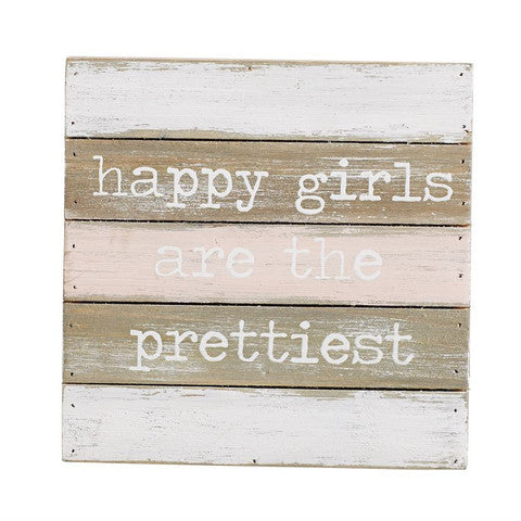 "Mud Pie Wall Art "" Happy Girls are the Prettiest."" - Debs Boutique  LLC"