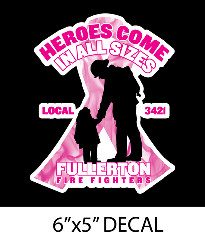 Heroes Come in All Sizes Decal