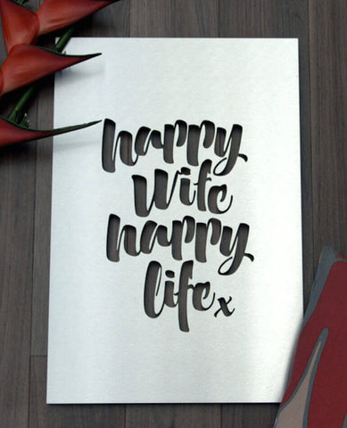 Happy Wife Happy Life - Outdoor Art
