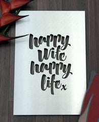 Happy Wife Happy Life - Outdoor Art | Lisa Sarah | BackstreetShopper.com.au