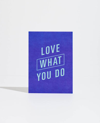 GOAL CARD: LOVE WHAT YOU DO