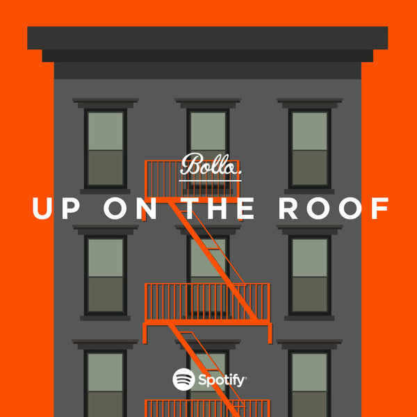 BOLLA: UP ON THE ROOF