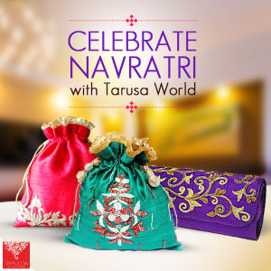 Celebrate Navrati with Tarusa World Blog