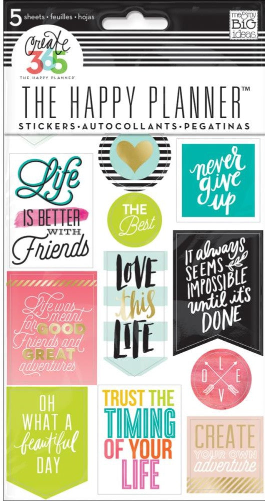 Me & My Big Ideas - Create 365 The Happy Planner Stickers - Life Quotes