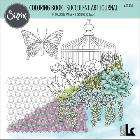 ***Pre-Order*** Sizzix - Coloring Book By Lynda Kanase - Succulent Art Journal