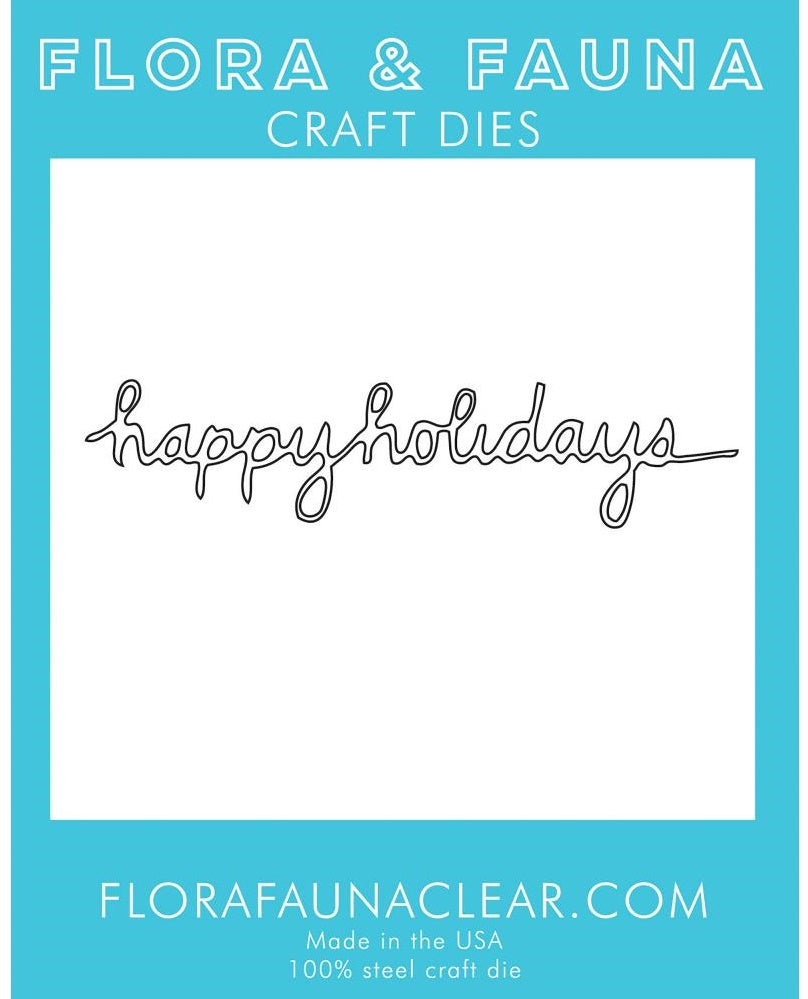 Flora and Fauna - Craft Dies - Happy Holidays