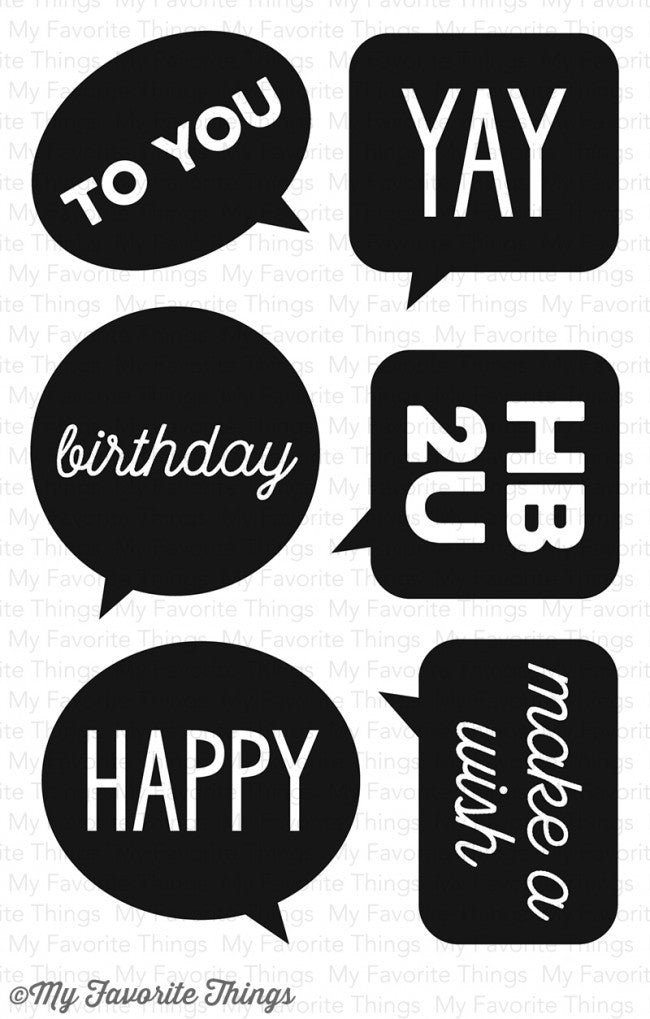 "My Favorite Things - ""Birthday Speech Bubbles"" Clear Stamp Set  (coordinates with ""Birthday Speech Bubbles"" Die set)"