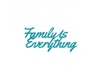 Couture Creations (Australian Dies) - Intricutz - Kalini - Family Is Everything Sentiment Die
