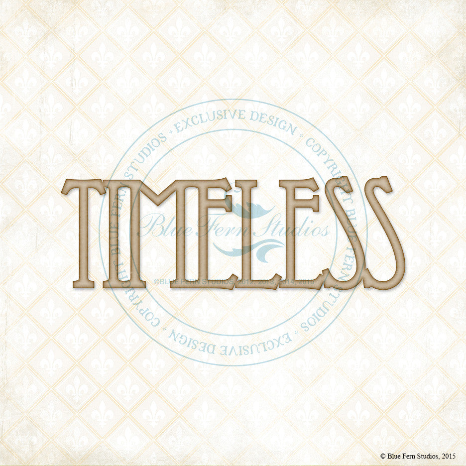 Blue Fern Studios - Chipboard - Timeless