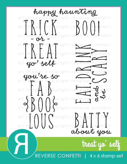 "Reverse Confetti - 4"" x 6"" Stamp Set - Treat Yo' Self"