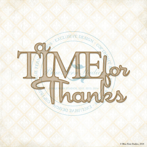 "Blue Fern Studios - Sentiment: ""A Time for Thanks"""