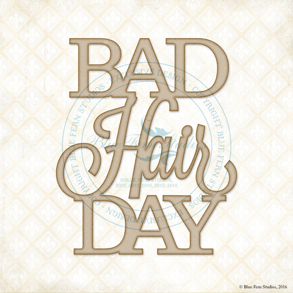 Blue Fern Studios - Chipboard - Bad Hair Day