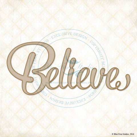 ***New Item*** Blue Fern Studios - Chipboard - Believe