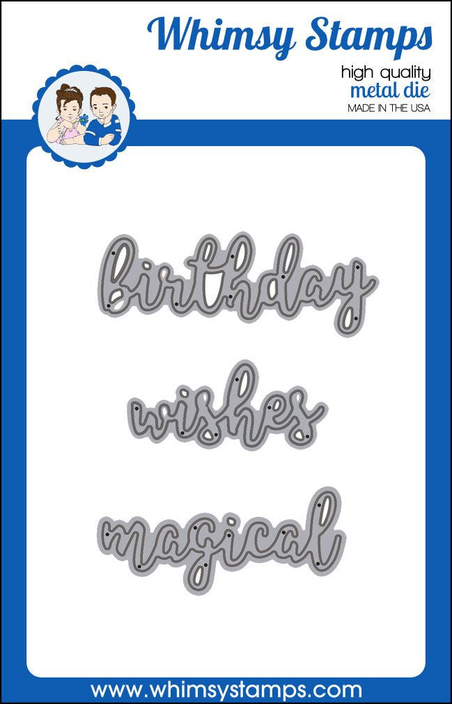 Whimsy Stamps - Metal Dies - Birthday Wishes and Magical