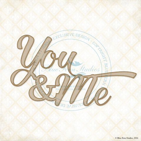 ***New Item*** Blue Fern Studios - Chipboard - You & Me