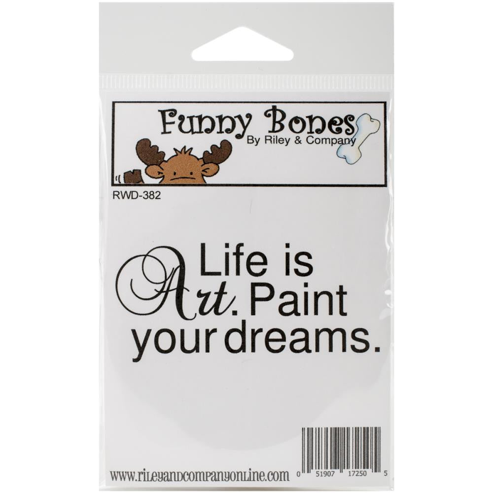 "Riley & Company Funny Bones Cling Mounted Stamp 2.75""X1.25"" - Life is Art"
