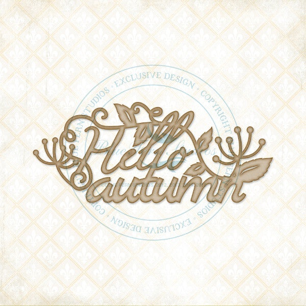 Blue Fern Studios - Chipboard - Hello Autumn