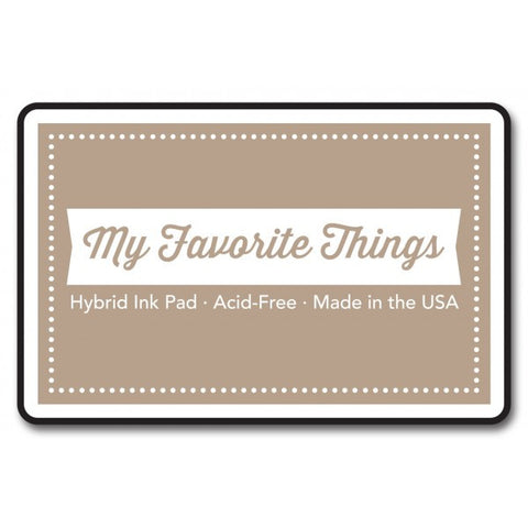 "My Favorite Things Hybrid Ink Pad 3"" x 2"" - Kraft"