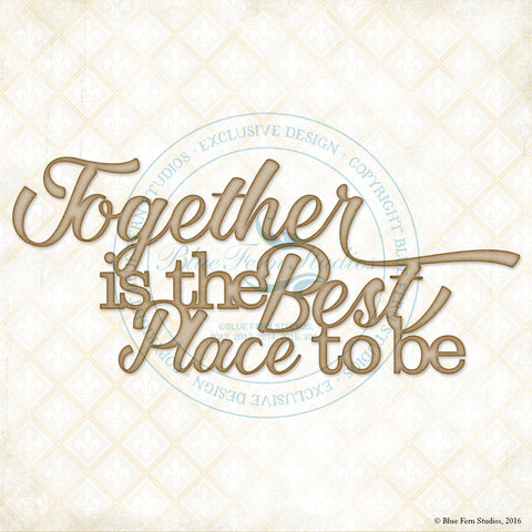 ***New Item*** Blue Fern Studios - Chipboard - Together is the Best