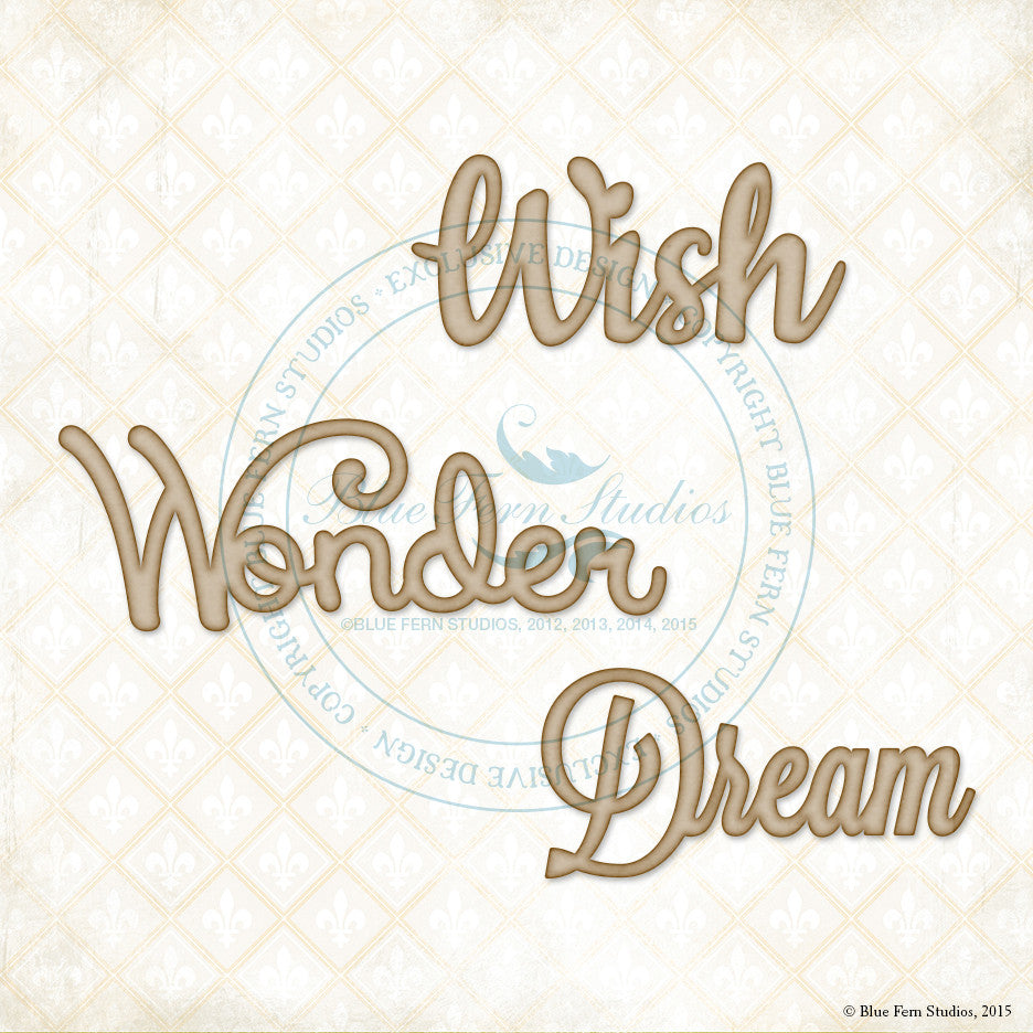 "Blue Fern Studios - Sentiment: ""Wish, Wonder, Dream"""